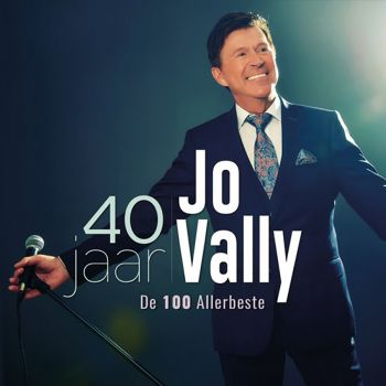Jo Vally 40 Jaar Jo Vally - De 100 allerbeste